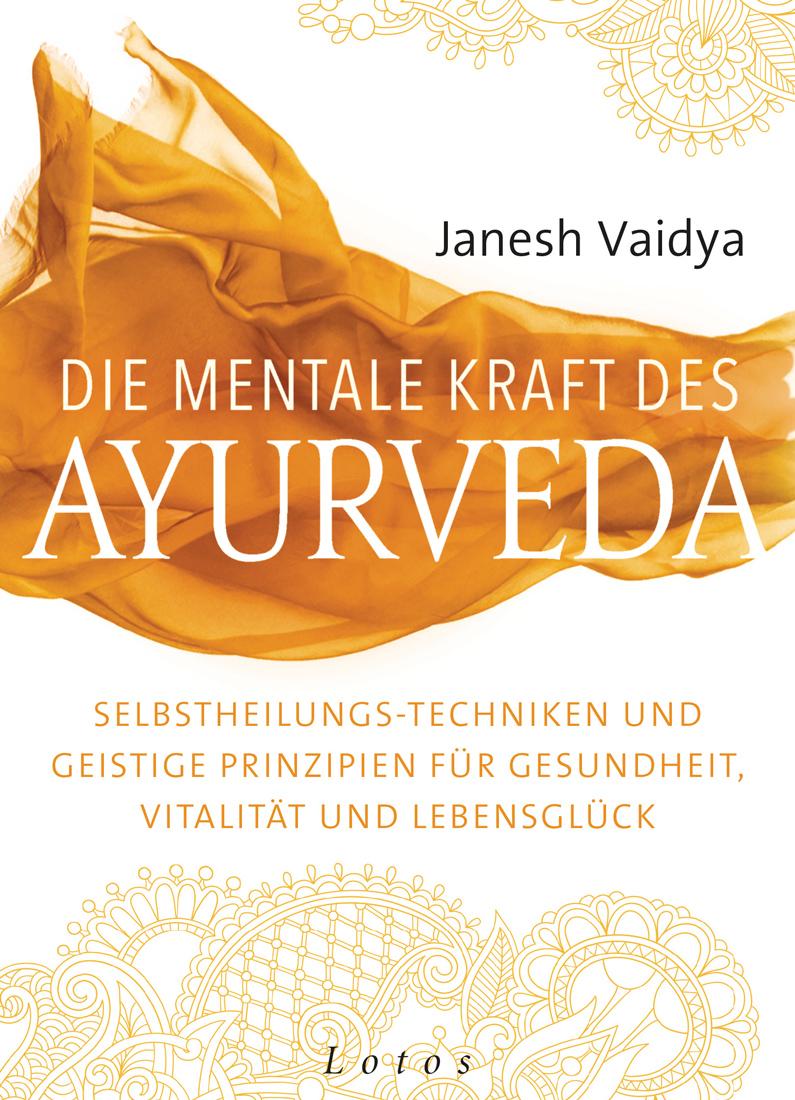 Die-Mentale-Kraft-des-Ayurveda_IMG_4225b_1100